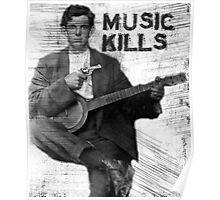 Music Kills Poster