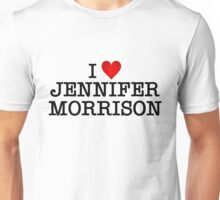 I love Jennifer Morrison Unisex T-Shirt