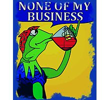 None Of My Business Photographic Print
