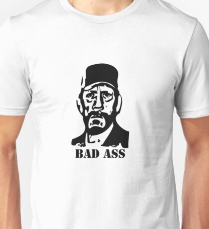 Bad Ass Unisex T-Shirt