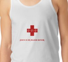 JESUS is my blood donor Tank Top