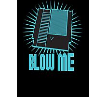 Nintendo Blow Me Cartridge Funny T-Shirt Photographic Print