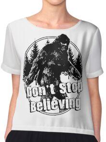 Bigfoot  Sasquatch Dont Stop Believing Chiffon Top