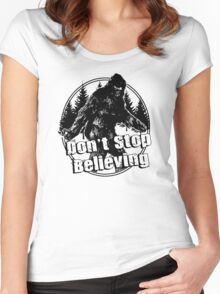 Bigfoot  Sasquatch Dont Stop Believing Women's Fitted Scoop T-Shirt