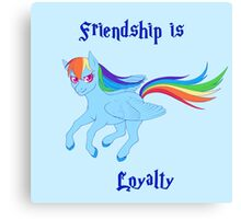 Friendship is Loyalty Canvas Print