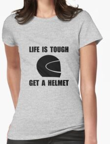 Life Tough Get Helmet Womens Fitted T-Shirt