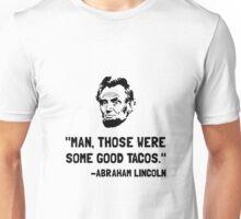 Lincoln Good Tacos Unisex T-Shirt
