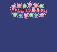 Crazy Delicious Unisex T-Shirt