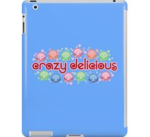 Crazy Delicious iPad Case/Skin