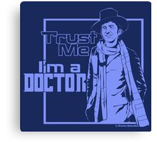Trust Me, I'm a Doctor (blue ver.) Canvas Print