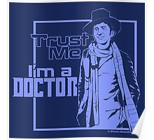 Trust Me, I'm a Doctor (blue ver.) Poster