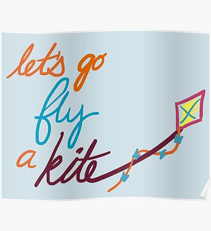 Let's Go Fly a Kite Poster