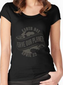 Earth Day Save Our Planet Women's Fitted Scoop T-Shirt