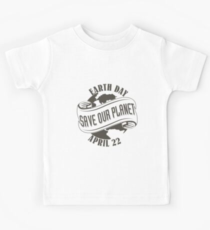 Earth Day Save Our Planet Kids Tee