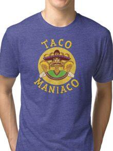 TACO MANIACO Tri-blend T-Shirt
