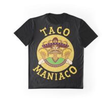 TACO MANIACO Graphic T-Shirt