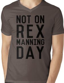 Rex Manning Day_Black Mens V-Neck T-Shirt