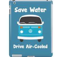 Why Waste Water? iPad Case/Skin