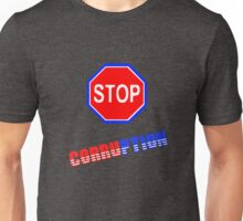 stop corruption in USA Unisex T-Shirt