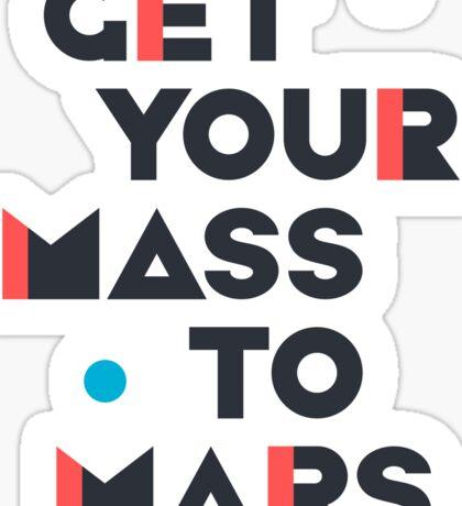 Get Your Mass to Mars (Modern/Dark) – Sticker Sticker