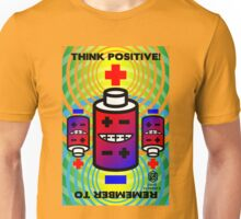 THINK POSITIVE!  + Battery Smiles - Unisex T-Shirt