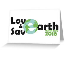 earth day, Let's Love and save earth Greeting Card