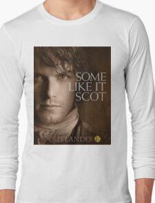 Outlander/Jamie Fraser/Some like it Scot Long Sleeve T-Shirt