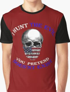 I HUNT THE EVIL Graphic T-Shirt