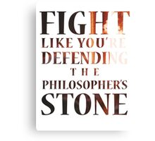 Like You're Defending the Philosopher's Stone. Canvas Print
