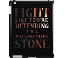 Like You're Defending the Philosopher's Stone. iPad Case/Skin