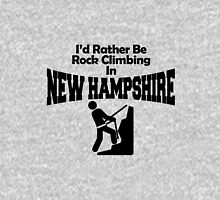 I'd rather be rock climbing in new hampshire Unisex T-Shirt