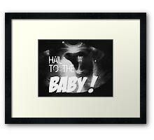 Hail to the Baby - Married with Children - Eine schrecklich nette Familie Framed Print