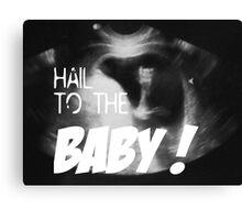 Hail to the Baby - Married with Children - Eine schrecklich nette Familie Canvas Print