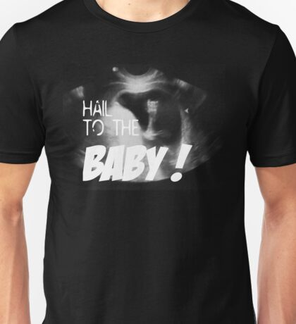 Hail to the Baby - Married with Children - Eine schrecklich nette Familie Unisex T-Shirt