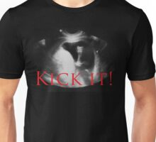 Kick it  Unisex T-Shirt