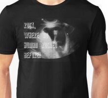 Rock, where no Human rocked before! Unisex T-Shirt