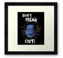 "Jimmy ""Don't Freak Out""  Framed Print"