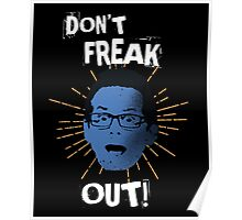 """Jimmy """"Don't Freak Out""""  Poster"""