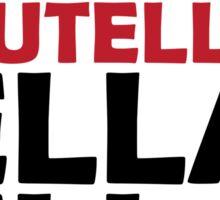 Nutella Ella Ella Eh Eh Eh Sticker