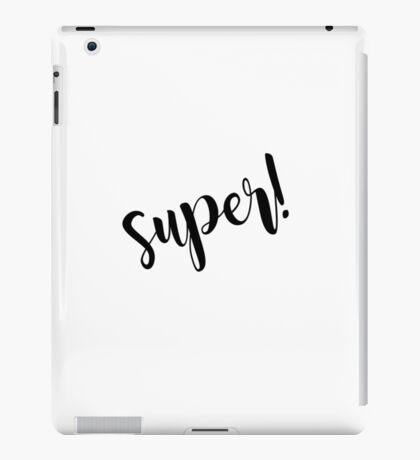 Super! iPad Case/Skin