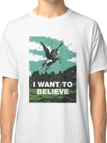 I want to believe (in unicorns) Classic T-Shirt