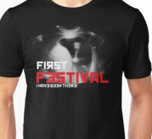 First Festival - I Have been there! Unisex T-Shirt
