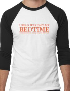 I read way past my bed time communication today may be difficult Men's Baseball ¾ T-Shirt