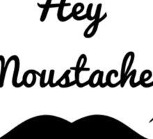 Impractical Jokers - Q - Hey Moustache! Sticker