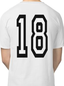 18, TEAM SPORTS, NUMBER 18, EIGHTEEN, EIGHTEENTH, ONE, EIGHT, Competition,  Classic T-Shirt
