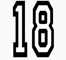 18, TEAM SPORTS, NUMBER 18, EIGHTEEN, EIGHTEENTH, ONE, EIGHT, Competition,  Unisex T-Shirt