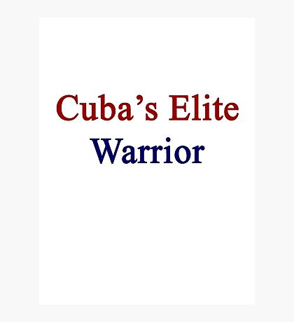 Cuba's Elite Warrior  Photographic Print