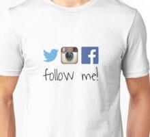 follow me Unisex T-Shirt