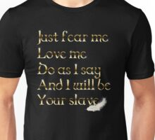 Just Fear Me Unisex T-Shirt