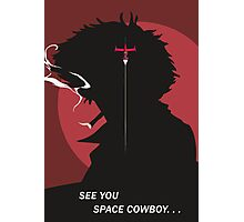 See You Space Cowboy - Spike Photographic Print